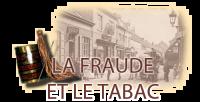 La fraude et le tabac